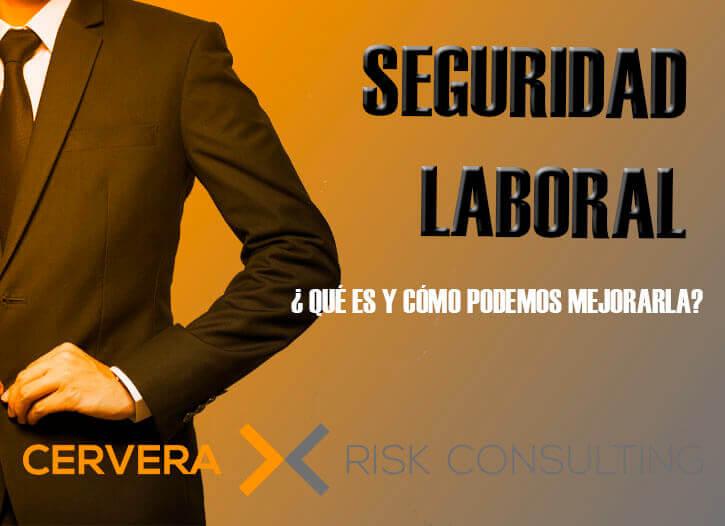 Seguridad laboral → Definición y aspectos a tener en cuenta para su mejora.