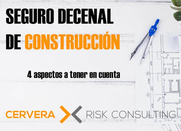 Seguro decenal de construcción → 4 aspectos a tener en cuenta